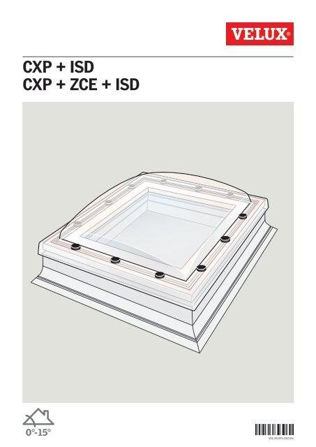 CXP + ISD CXP + ZCE + ISD - Velux