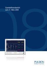 Quartalsfinanzbericht zum 31. März 2008 - PULSION Medical ...