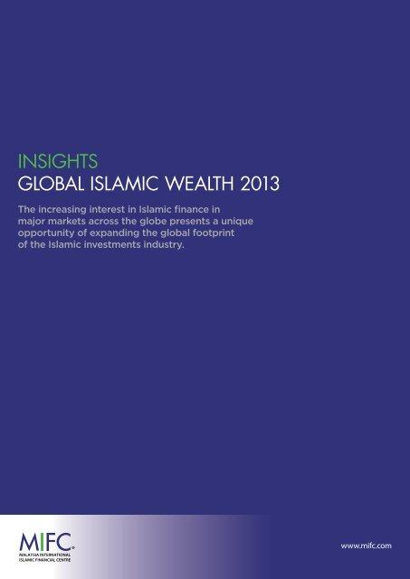 Global Islamic Wealth Insights July 2013 - Malaysia International ...