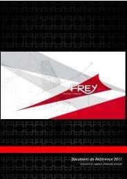 Document de Référence 2011 - FREY