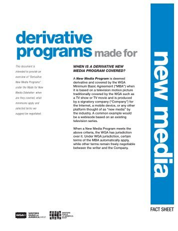 Derivative New Media Fact Sheet - Writers Guild of America, West