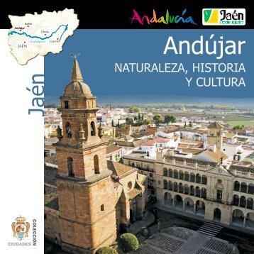 Nat. Hª y Cultura - Ayuntamiento de Andújar