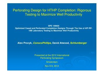 Perforating Design for HTHP Completion: Rigorous ... - Perforators.org