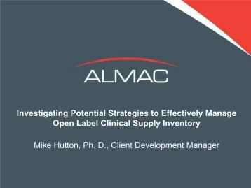 Investigating Potential Strategies to Effectively Manage ... - Almac
