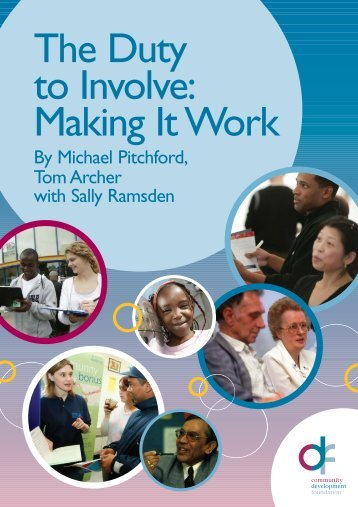 Duty to Involve: Making it work - Community Development Foundation