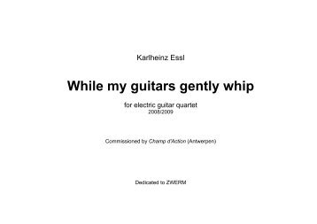 While my guitars gently whip