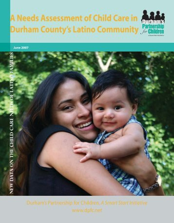 A Needs Assessment of Child Care in Durham County's Latino ...