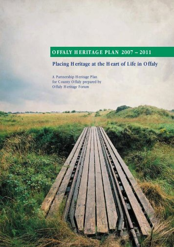 OFFALY HERITAGE PLAN 2007 – 2011 - Offaly County Council