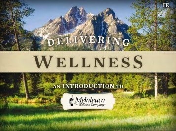 Delivering Wellness Presentation - Melaleuca