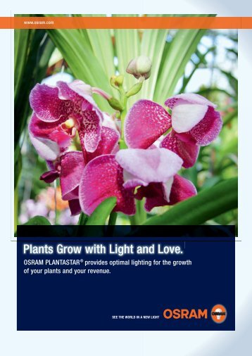 Plants Grow with Light and Love. - Osram