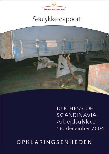 DUCHESS OF SCANDINAVIA - arbejdsulykke den ... - Søfartsstyrelsen