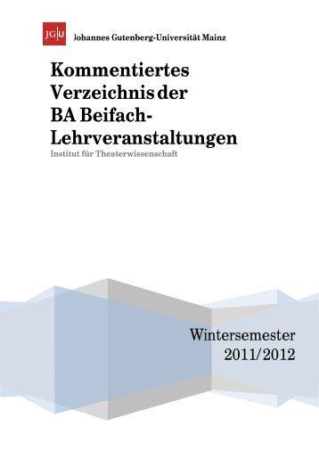 KVV WiSe 2011/2012 - Beifach BA - Institut für Theaterwissenschaft ...
