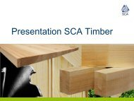 Presentation SCA Timber - SCA Forest Products AB