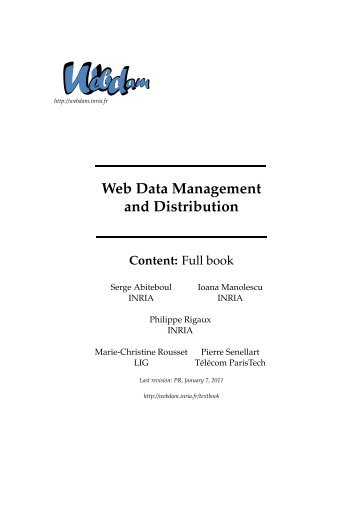 Web Data Management and Distribution - Webdam Project - Inria