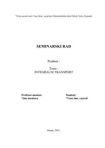 Integralni transport - Seminarski Maturski Diplomski Radovi