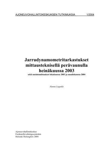 3 Tarkastusmittaukset lokakuussa 2003 - Centria tutkimus ja kehitys