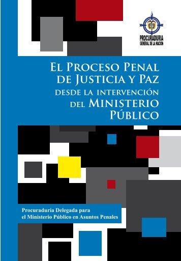 El Proceso Penal de Justicia y Paz del Ministerio Público