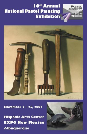 View the 2007 PSNM National Exhibition Catalog - Pastel Society of ...