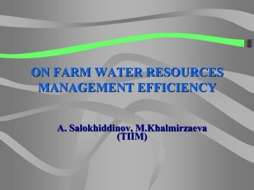 ON FARM WATER RESOURCES MANAGEMENT EFFICIENCY