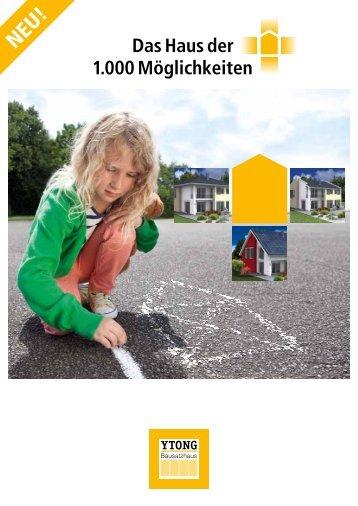 Das Haus der 1.000 Möglichkeiten - Ytong Bausatzhaus GmbH