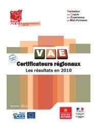 Certificateurs régionaux, les résultats en 2010 - Carif Oref Midi ...