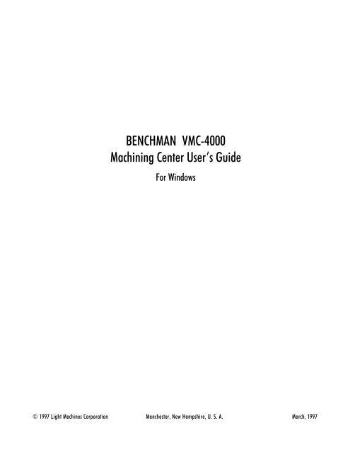 BENCHMAN VMC-4000 Machining Center User's Guide - Intelitek