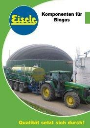 Qualität setzt sich durch! Komponenten für Biogas - Franz Eisele u ...