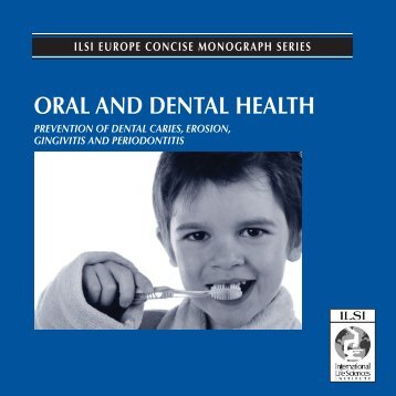 ORAL ANd dENtAL HEALtH - International Life Sciences Institute