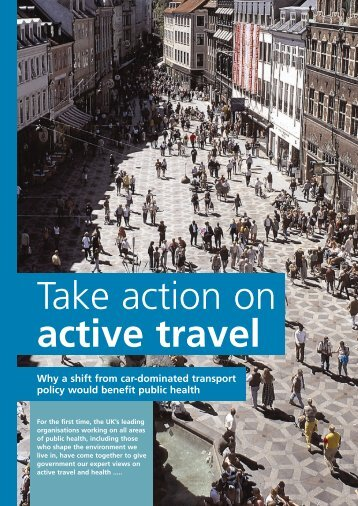 Promote public health: take action on active travel - UK Faculty of ...