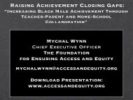 Raising Achievement Closing Gaps: - Ensuring Access and Equity