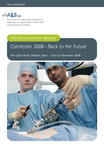 Colchester 2008 – Back to the Future - ALSGBI