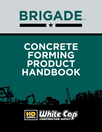 concrete forming product handbook - White Cap Construction Supply