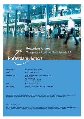 Rotterdam Airport Toegang tot het landingsterrein L2