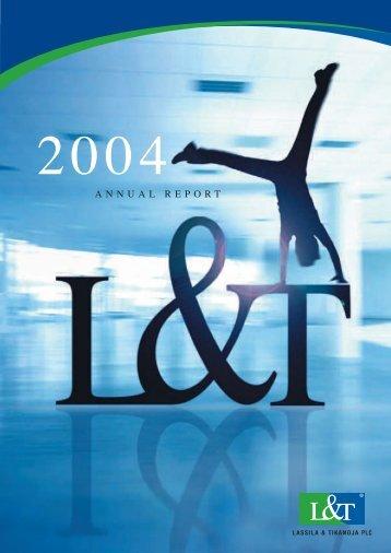 L&T Annual Report 2004 - Lassila & Tikanoja