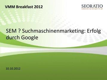 Vortrag 2: Suchmaschinenmarketing - B4B Schwaben