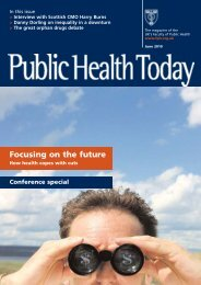 A-W so far ALL FPH June mag - UK Faculty of Public Health
