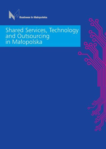 Shared Services, Technology and Outsourcing in MaÃ…Â'opolska