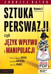 SZTUKA PERSWAZJI czyli jezyk wplywu i manipulacji ... - Structum