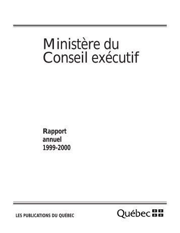 Rapport annuel 1999-2000 - Ministère du Conseil exécutif