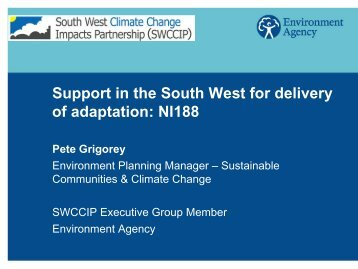 Pete Grigorey, Environment Agency - Our South West