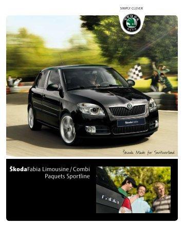 ŠkodaFabia Limousine / Combi Paquets Sportline - sprüngli druck ag