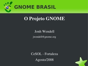 O Projeto GNOME - GNOME Brasil