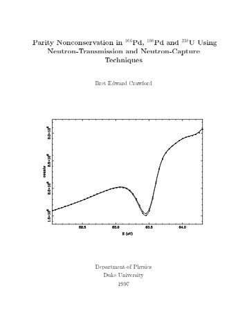 Parity Nonconservation in 106Pd, 108Pd and 238U Using Neutron ...