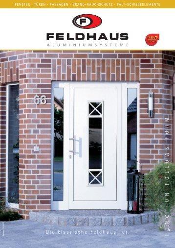 Die klassische Feldhaus Tür. FUNCTION FOLLOWS ... - Multi-Secure