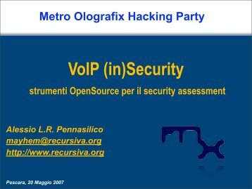 VoIP (in)Security - Metro Olografix