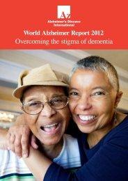 World Alzheimer Report 2012: Overcoming the stigma of dementia
