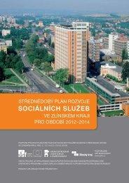 Střednědobý plán rozvoje sociálních služeb ve ... - Zlínský kraj