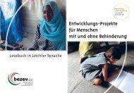 Entwicklungs-Projekte für Menschen mit und ohne ... - bezev eV