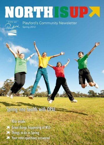 North is Up Spring 2012 - City of Playford - SA.Gov.au