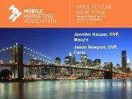 Jennifer Kasper, GVP, Macy's Jason Newport, SVP, Carat - Mobile ...